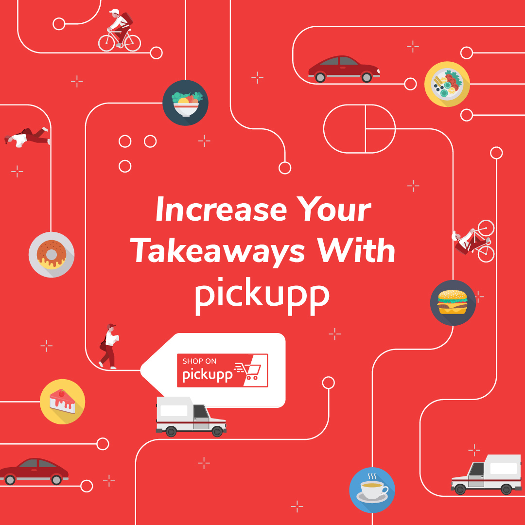 Increase Your Takeaways with Pickupp